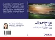 Bookcover of Talent Management, Motivation and Service Orientation