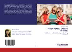 Capa do livro de French Hotels, English Tourists