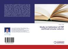 Copertina di Study on behaviour of FRP confined circular column