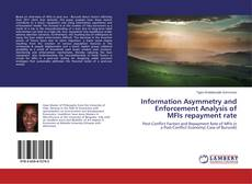 Bookcover of Information Asymmetry and Enforcement Analysis of MFIs repayment rate