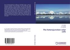 Bookcover of The heterojunction solar cells