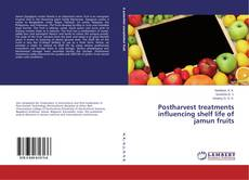 Bookcover of Postharvest treatments influencing shelf life of jamun fruits