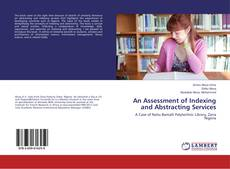 Bookcover of An Assessment of Indexing and Abstracting Services