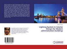 Bookcover of Lighting System In Interior Design for Modern administration buildings