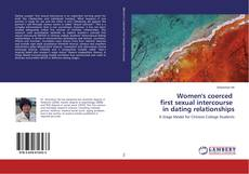 Bookcover of Women's coerced first sexual intercourse in dating relationships