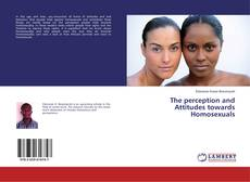 Couverture de The perception and Attitudes towards Homosexuals