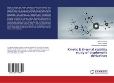Buchcover von Kinetic & thermal stability study of bisphenol-c derivatives