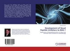 Buchcover von Development of Novel Peptide Inhibitors to BAG-1