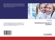 Bookcover of Maxillofacial Injuries in Children