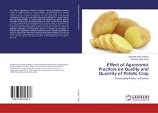 Bookcover of Effect of Agronomic Practices on Quality and Quantity of Potato Crop