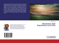 Bookcover of Respiratory High Dependency Care Units