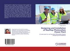 Capa do livro de Designing and Installation of Rooftop Photovoltaic Power Plant