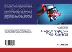 Bookcover of Detection Of Parasites From Children Under Fifteen Year's Age Of Nepal