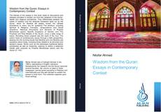 Bookcover of Wisdom from the Quran: Essays in Contemporary Context