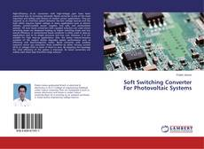 Bookcover of Soft Switching Converter For Photovoltaic Systems