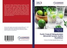 Bookcover of Farklı Coğrafi Bölgelerdeki Mineralli Suların Kalite Özellikleri