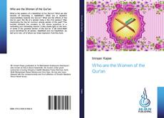 Bookcover of Who are the Women of the Qur'an
