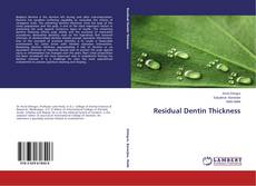 Bookcover of Residual Dentin Thickness