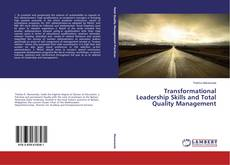 Bookcover of Transformational Leadership Skills and Total Quality Management