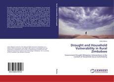 Couverture de Drought and Household Vulnerability in Rural Zimbabwe