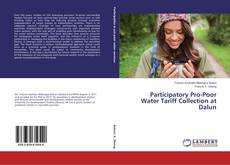 Bookcover of Participatory Pro-Poor Water Tariff Collection at Dalun