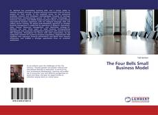 Bookcover of The Four Bells Small Business Model