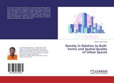 Bookcover of Density in Relation to Built-Forms and Spatial Quality of Urban Spaces