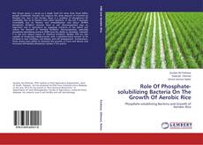 Buchcover von Role Of Phosphate-solubilizing Bacteria On The Growth Of Aerobic Rice