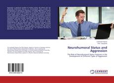 Neurohumoral Status and Aggression的封面