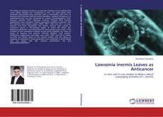 Обложка Lawsonia inermis Leaves as Anticancer
