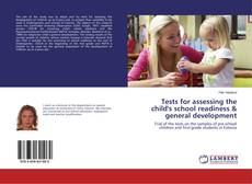 Buchcover von Tests for assessing the child's school readiness & general development