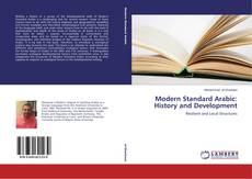 Bookcover of Modern Standard Arabic: History and Development