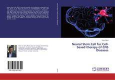 Copertina di Neural Stem Cell for Cell-based therapy of CNS Diseases