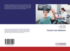 Couverture de Centric Jaw Relation