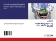 Sustainability Design of Robots in Mechanical Science的封面