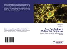 Bookcover of Dual Task:Backward Walking Gait Parameters