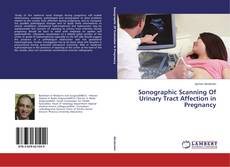 Sonographic Scanning Of Urinary Tract Affection in Pregnancy kitap kapağı