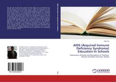 Bookcover of AIDS (Acquired Immune Deficiency Syndrome) Education In Schools