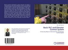 Bookcover of Basic PLC and Elevator Control System
