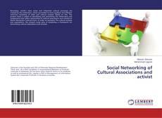 Social Networking of Cultural Associations and activist的封面