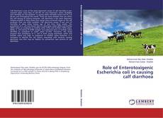 Copertina di Role of Enterotoxigenic Escherichia coli in causing calf diarrhoea