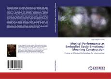 Buchcover von Musical Performance as Embodied Socio-Emotional Meaning Construction