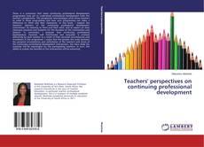 Couverture de Teachers' perspectives on continuing professional development
