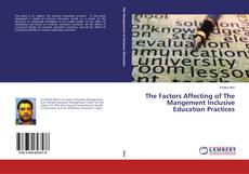 Bookcover of The Factors Affecting of The Mangement Inclusive Education Practices
