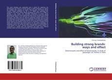Borítókép a  Building strong brands: ways and effect - hoz