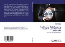 Buchcover von Healthcare Data Security Issues in Cloud and Its Solutions