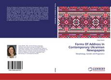 Bookcover of Forms Of Address In Contemporary Ukrainian Newspapers