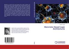 Bookcover of Memristor Based Logic Architectures