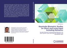 Capa do livro de Keystroke Biometric Studies on Short and Long Input Including Numerics