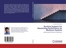 Buchcover von Runtime Support For Maximizing Performance on Multicore Systems